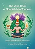 img - for The Wee Book O'Scottish Mindfooness by Susan Cohen & Ewan Irvine (2016-10-21) book / textbook / text book