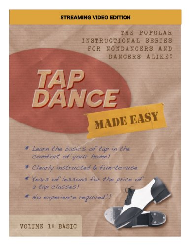 Tap Dance Made Easy Vol 1: Basic (Streaming Video Edition)