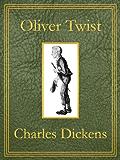 Oliver Twist: Premium Edition (Unabridged, Illustrated, Table of Contents)