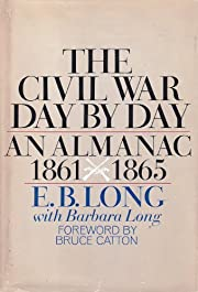 The Civil War Day By Day; an Almanac,…