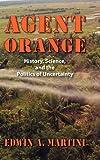 Agent Orange, Edwin A. Martini, 1558499741