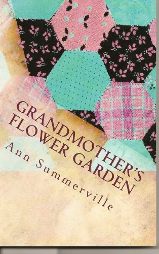 Grandmother's Flower Garden (Pecan Valley Book 1)