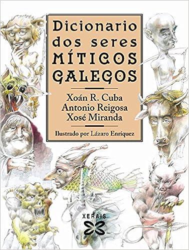 Colecciones de libros electrónicos de Amazon Dicionario dos seres míticos galegos (Grandes Obras - Edicións Singulares) in Spanish PDF RTF 8497828690