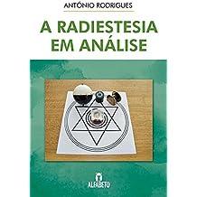 A Radiestesia em Análise