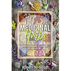 MEDICINAL HERBS: Discover the Power of Medicinal