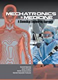 img - for Mechatronics in Medicine A Biomedical Engineering Approach book / textbook / text book