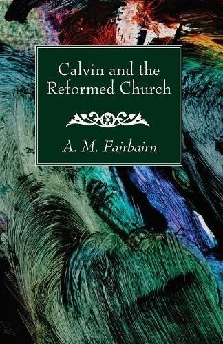Calvin and the Reformed Church pdf epub