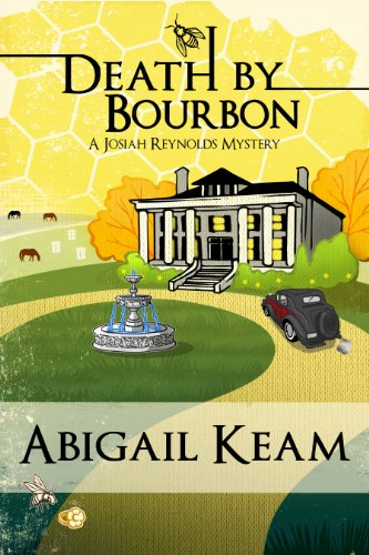 Death By Bourbon 4 (Josiah Reynolds Mysteries)