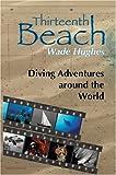 Thirteenth Beach, Wade Hughes, 0595760708