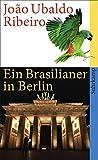 Ein Brasilianer in Berlin (suhrkamp taschenbuch)