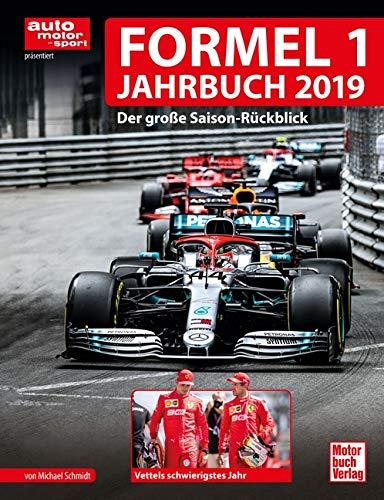 Formel 1 Jahrbuch 2019  Der Große Saison Rückblick