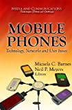 Mobile Phones, Micaela C. Barnes and Neil P. Meyers, 1612092470
