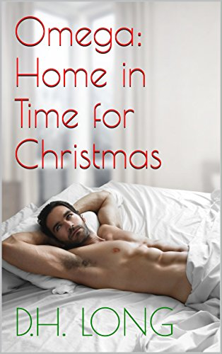 Omega: Home in Time for Christmas (M/M Gay Mpreg Wolf Shifter Romance) (Omega Lost Book 1)