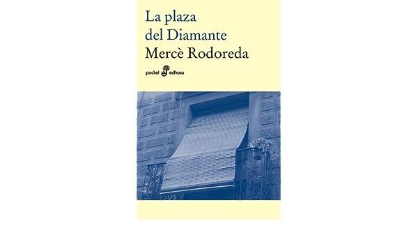 La plaza del diamante by Merce Rodoreda(2000-01-01): Amazon.es ...