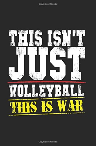 This Isn't Just Volleyball This Is War: Journaling For Kids (notebook, journal, diary)