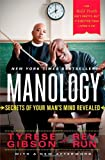 [ MANOLOGY: SECRETS OF YOUR MAN'S MIND REVEALED ] By Gibson, Tyrese ( Author) 2014 [ Paperback ]