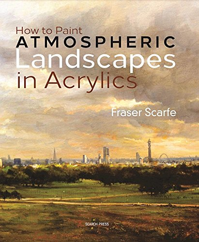 How To Paint Atmospheric Landscapes In Acrylics
