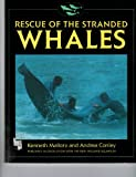 Rescue of the Stranded Whales, Kenneth Mallory and Andrea Conley, 0663562481