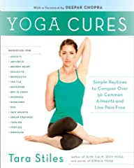 Do you have a headache? PMS? Cellulite? Shin splints? A broken heart? Or do you just need to chill the *&@# out?There's a yoga cure for each of these things. In Yoga Cures, Tara Stiles—owner of Strala Yoga in Manhattan—offers anA-to-Z gu...