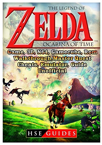 The Legend of Zelda Ocarina of Time, Game, 3d, N64, Gamecube, Rom, Walkthrough, Master Quest, Cheats, Emulator, Guide Unofficial (Legend Of Zelda Ocarina Of Time 3ds Guide)