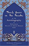 Thirty Years in the Harem: or, the Autobiography of Melek-Hanum, Wife of H. H. Kibrizli-Mehemet Pasha: Volume 2, Melek-Hanum, 1402167601