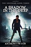 A Shadow in the Deep (The Shepherd)