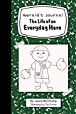 img - for Gerald's Journal: The Life of an Everyday Hero (Volume 1) by David McElhinny (2016-02-18) book / textbook / text book