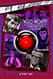 WHO Won?!? An Irreverent Look at the Oscars, Volume 4: 1964-1970 (WHO Won?!? An Irreverent Look at the Oscars)