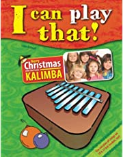 I can play that!: Merry Christmas with the 8 key Kalimba