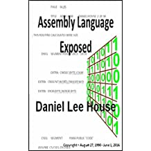 Assembly Language Exposed