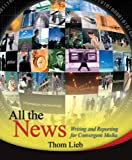 img - for All the News: Writing and Reporting for Convergent Media book / textbook / text book