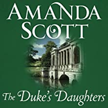 The Duke's Daughters: Ravenwood's Lady and Lady Brittany's Choice Audiobook by Amanda Scott Narrated by Helen Stern