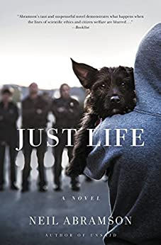 Just Life: A Novel by [Abramson, Neil]