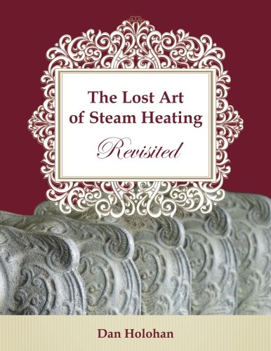The Lost Art of Steam Heating Revisited