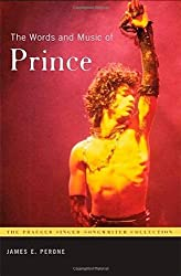 The Words and Music of Prince (Praeger Singer-Songwriter Collections)