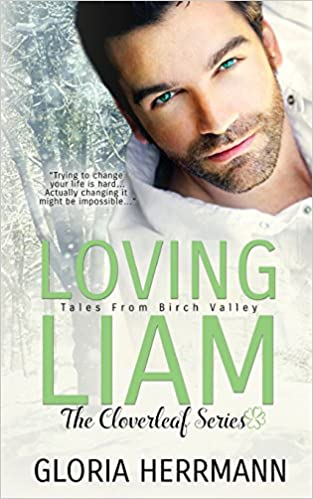 Loving Liam: Volume 1 (The Cloverleaf Series)