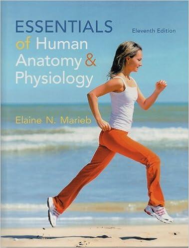 Essentials of Human Anatomy & Physiology: Elaine N. Marieb ...