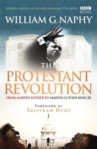 [BEST] The Protestant Revolution: From Martin Luther to Martin Luther King Jr. [D.O.C]