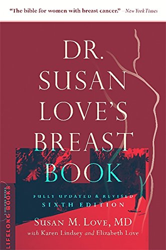 Dr. Susan Love's Breast Book (A Merloyd Lawrence Book)