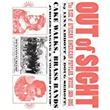 Out of Sight: The Rise of African American Popular Music, 1889–1895 (American Made Music Series)