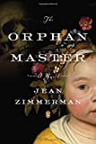 Image of The Orphanmaster: A Novel of Early Manhattan