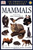 Smithsonian Handbooks Mammals, Juliet Clutton-Brock, 0789484048