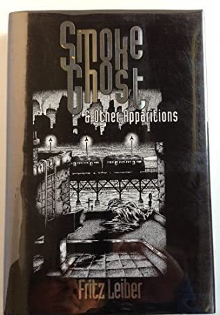 book cover of Smoke Ghost And Other Apparitions