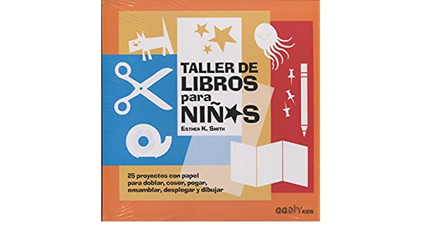 TALLER DE LIBROS PARA NIÃOS: Esther K. Smith: 9788425230912: Amazon.com: Books