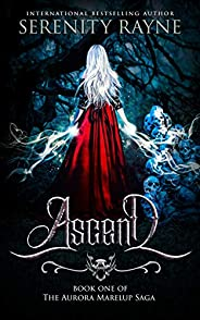 Ascend (The Aurora Marelup Saga Book 1) (English Edition)