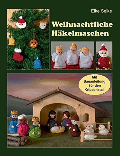 Weihnachtliche Hakelmaschen  [Selke, Elke] (Tapa Blanda)
