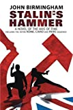 Stalin's Hammer: The Complete Sequence: A Novel of the Axis of Time (Includes the entire Rome, Cairo and Paris sequence)