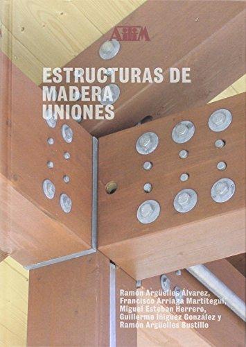 Descargar Libro Estructuras De Madera: Uniones: 2 Desconocido