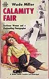 Calamity Fair, Wade Miller, 0060974850