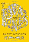 The Lava in My Bones, Barry Webster, 1551524783